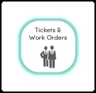 Tickets & Work Orders